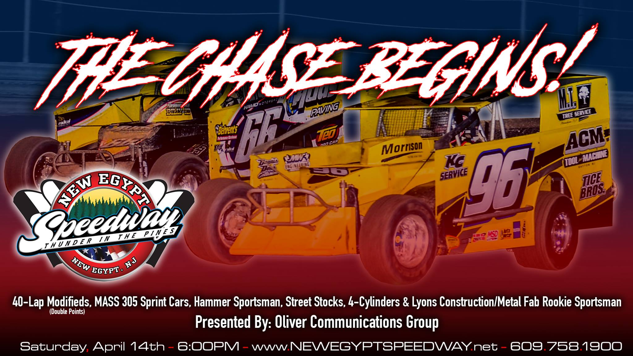 New Egypt, NJ – Points races begin thiscoming Saturdaynight April 14thwhen Oliver Communications Group presents Opening Day at New Egypt Speedway.